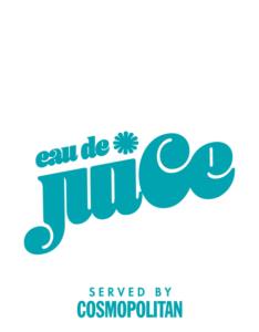 Eau de Juice Served by Cosmopolitan